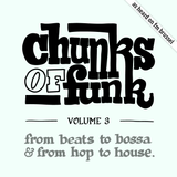 Chunks of Funk vol. 3: Compro Oro, L'Orange & Kool Keith, Idesia, Roots Manuva, Ossie, Bobby Byrd, …