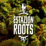 Cheloman & Empoderados en EstaZion Roots // N° 90