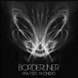 Matteo Monero - Borderliner 101 January 2019