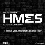 HMES @ Special 5.000.000 Minutes Listened Mix 2016