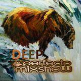Deep Perfection Pt. 20.