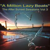 """A Million Lazy Beats"" - The After Sunset Balearic Sessions vol.3"
