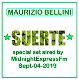 """Maurizio Bellini - """"SUERTE"""" - Sept.04.2019"""