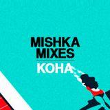 Koha (Exit Music) — Mishkamix