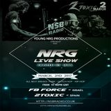 NRG Live Show - NSB Radio - FB Force - March, 2nd 2017