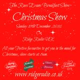 Christmas Breakfast Show with Russ Evans 18th Dec 2016