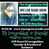 OPG Radio Live Show (1-2-18) DJ Love Goddess & Friends Take Over Pt.2