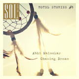 Hotel Stories. Chapter 6 Chasing Dream by abhi maisekar