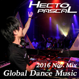 Hecto-Pascal's Global Dance Music #012, 2016 November Mix