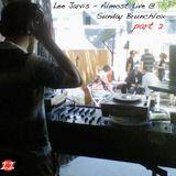 Lee Jarvis - Almost Live @ Sunday Brunchlox part 2