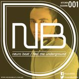 Neuro Beat Kitchen Sessions 001 by Gregg B.