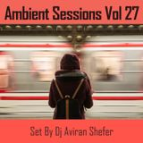Ambient Sessions Vol 27
