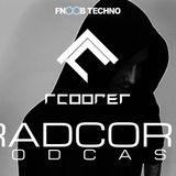 R. Cooper - Radcore Podcast [EPISODE XV]