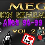 Dj Mega Sesion Remember Años 90-99 Vol.2