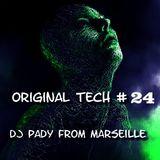 ORIGINAL TECH # 24 DJ PADY DE MARSEILLE