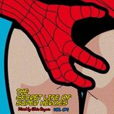 The Secret Life Of Super Heroes Volume 09 - Mixed by Chris Rayner