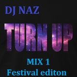 Turn Up Mix 1 (Festival Edition)