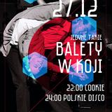 CookiE - Balety w Koji 27.12.2013
