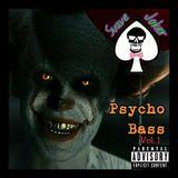 Psycho Bass Vol. 1 (FULL MIX)