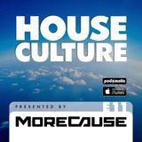 House Culture Presented by MoreCause E11