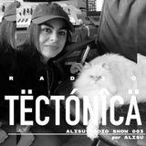 Tectónica Radio - Alisú Radio Show 003