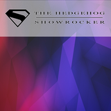 The Hedgehog - Showrocker 199 - 09.10.2014