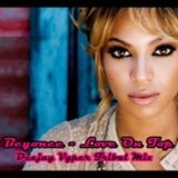 Beyonce - Love On Top (Vyper Club Remix)