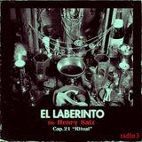 """Henry Saiz – El Laberinto en Radio 3 Cap. 21 """"Ritual"""""""