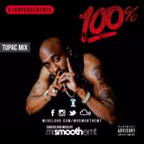 100% 2Pac - mixed by @MrSmoothEMT | #100PercentMix