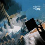 Matrixx 02 (Melody Mix)