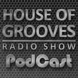 Guest Mix for ''House Of Grooves'' Radio Show S02E19