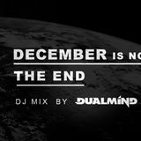 Dualmind - December is Not the End DJ Mix