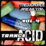 TheDjChorlo Breaktor Session - System Acid Trance Vol.4