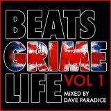 Beats Grime Life Vol. 1 Mixed by Dave Paradice