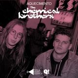 Aquecimento The Chemical Brothers by Tecla Music Agency for Queremos!