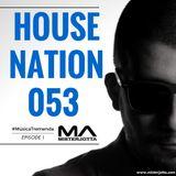 MisterJotta - #HouseNation53 (Musica Tremenda Episode 1)