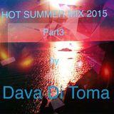 Hot Summer Mix 2015 Part3 By Dava Di Toma
