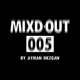 Mixd'Out #005