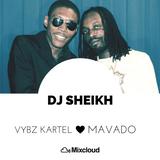 DJ SHEIKH - VYBZ KARTEL vs MAVADO | DANCEHALL | REGGAE | HIP HOP | MIX