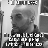 Dj Elliot Ness In the Mix Throwback late 90's early 2000's with some extras R&B and Hip Hop