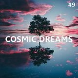 Cosmic Dreams #009