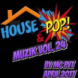 House & Pop Muzik Vol. 24 By Pvt MC (D.P.S)