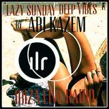 ABI KAZEM LAZY SUNDAY DEEP VIBES ILR 38