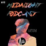 Alfa Radio l AERM On Air l Midnight Podcast #08