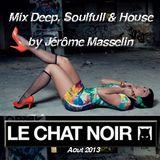 Jérôme Masselin Mix Deep Soulfull House Aout 13