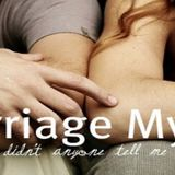 Marriage Myths: We Will have So Much Time To Be Together - Audio