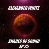 Alexander White (Shades of Sound Ep 25)