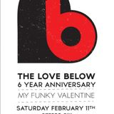 The 2012 LOVEBELOW*MY FUNKY VALENTINE* MIX by GUS & Alain Deloin