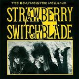 Strawberry Switchblade - Let Her Mix