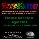 Basskultur - Home Session Spezial